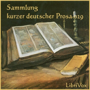 Sammlung kurzer deutscher Prosa 029 by Various
