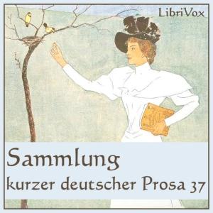Sammlung kurzer deutscher Prosa 037 by Various