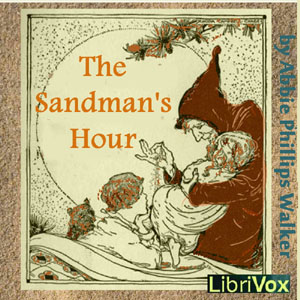 Sandman's Hour, The by Walker, Abbie Phillips
