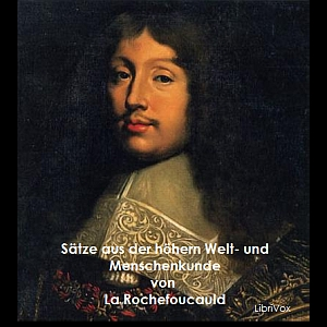 Sätze aus der höhern Welt- und Menschenk... by Rochefoucauld, François VI. de La