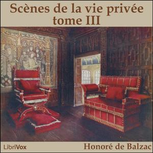 Comédie Humaine, La : 03 - Scènes de la ... by Balzac, Honoré de