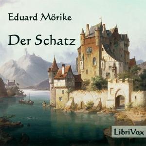 Schatz, Der by Mörike, Eduard