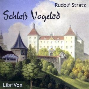 Schloß Vogelöd by Stratz, Rudolf
