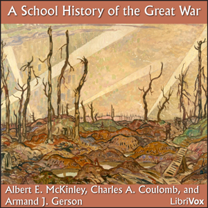 School History of the Great War, A by McKinley, Albert E.