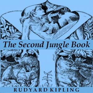 Second Jungle Book, The by Kipling, Rudyard