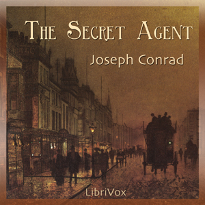 Secret Agent, The by Conrad, Joseph