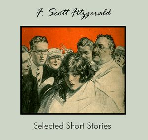 Selected Short Stories by F. Scott Fitzg... by Fitzgerald, F. Scott