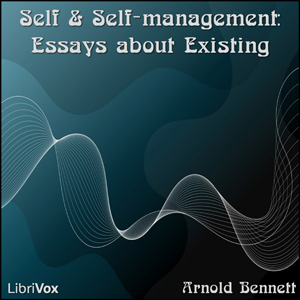 Self and Self-management: Essays about E... by Bennett, Arnold
