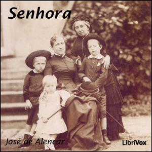 Senhora by Alencar, Jose de