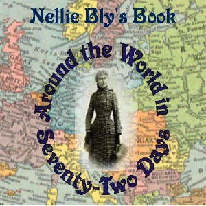 Around the World in Seventy-Two Days by Bly, Nellie