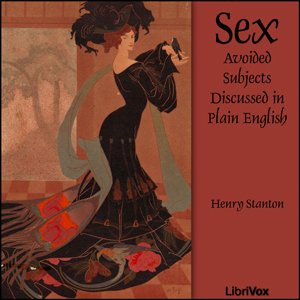 Sex by Stanton, Henry