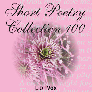 Short Poetry Collection 100 by Various