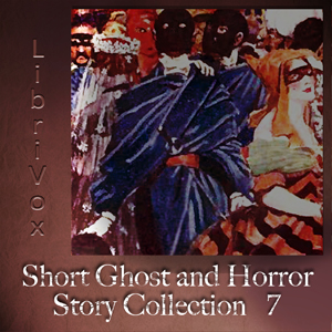 Short Ghost and Horror Collection 007 by Various