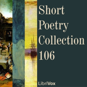 Short Poetry Collection 106 by Various