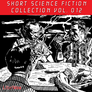 Short Science Fiction Collection 012 by Various