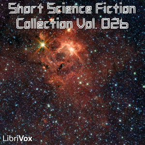 Short Science Fiction Collection 026 by Various