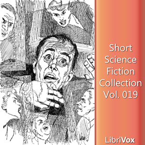 Short Science Fiction Collection 019 by Various