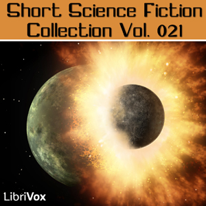 Short Science Fiction Collection 021 by Various