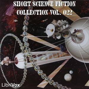 Short Science Fiction Collection 022 by Various