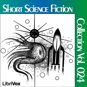 Short Science Fiction Collection 024 by Various