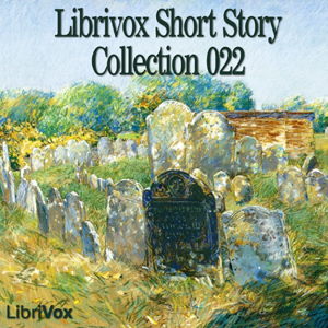 Short Story Collection Vol. 022 by Various