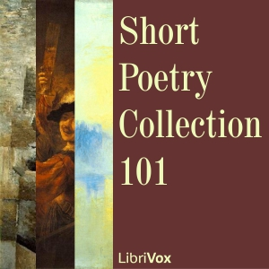 Short Poetry Collection 101 by Various