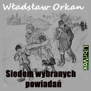 Siedem wybranych opowiadań by Orkan, Władysław