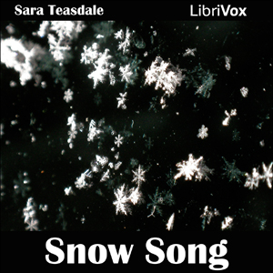 Snow Song by Teasdale, Sara