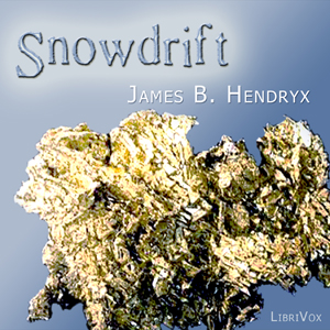 Snowdrift by Hendryx, James B.
