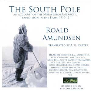 South Pole, The by Amundsen, Roald