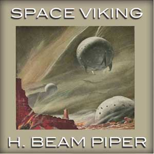 Space Viking by Piper, H. Beam