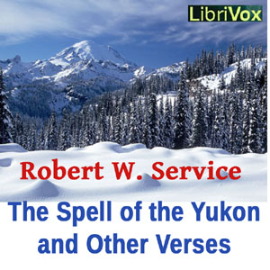 Spell of the Yukon and Other Verses, The by Service, Robert W.