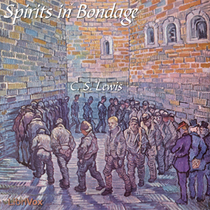 Spirits in Bondage by Lewis, C.S.