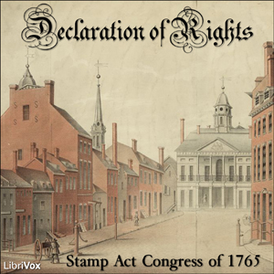 Declaration of Rights by Stamp Act Congress