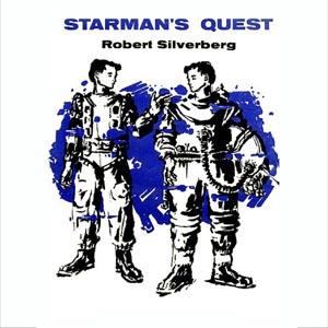 Starman's Quest by Silverberg, Robert