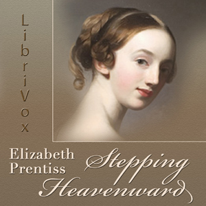 Stepping Heavenward (version 2) by Prentiss, Elizabeth