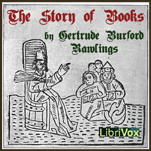 Story of Books, The by Rawlings, Gertrude Burford