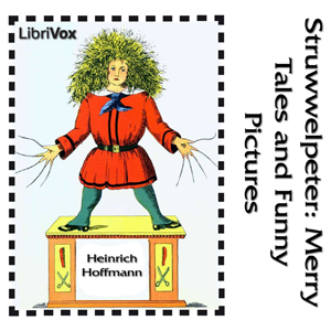 Struwwelpeter by Hoffmann, Heinrich