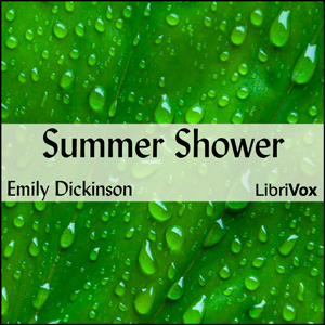 Summer Shower by Dickinson, Emily