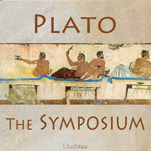 Symposium, The by Plato