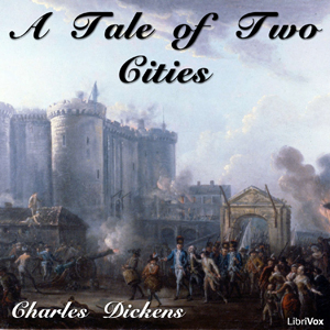 Tale of Two Cities, A by Dickens, Charles