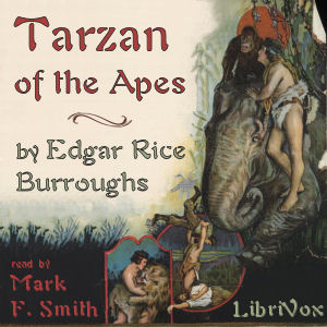 Tarzan of the Apes by Burroughs, Edgar Rice