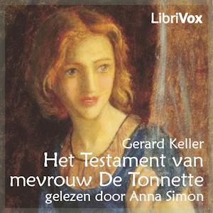 Testament van mevrouw De Tonnette, Het by Keller, Gerard