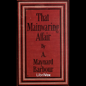 That Mainwaring Affair by Barbour, Anna Maynard