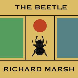 Beetle, The by Marsh, Richard