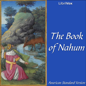 Bible (ASV) 34: Nahum by American Standard Version