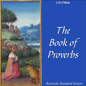 Bible (ASV) 20: Proverbs by American Standard Version