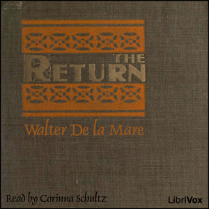 Return, The-1 by De la Mare, Walter
