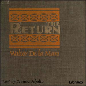 Return, The-1 by De la Mare, Walter