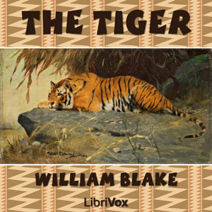 Tiger, The by Blake, William